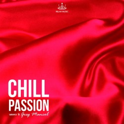 Chill Passion - Ameros & Greg Mancol-