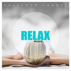 Relax Music Vol.3 - Salvador Candel-