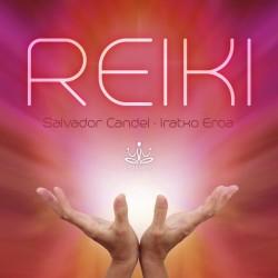Reiki - Salvador Candel & Iratxo Eroa-