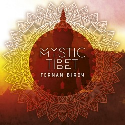 Mystic Tibet - Fernan Birdy-