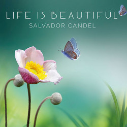 Life is beautiful - Salvador Candel
